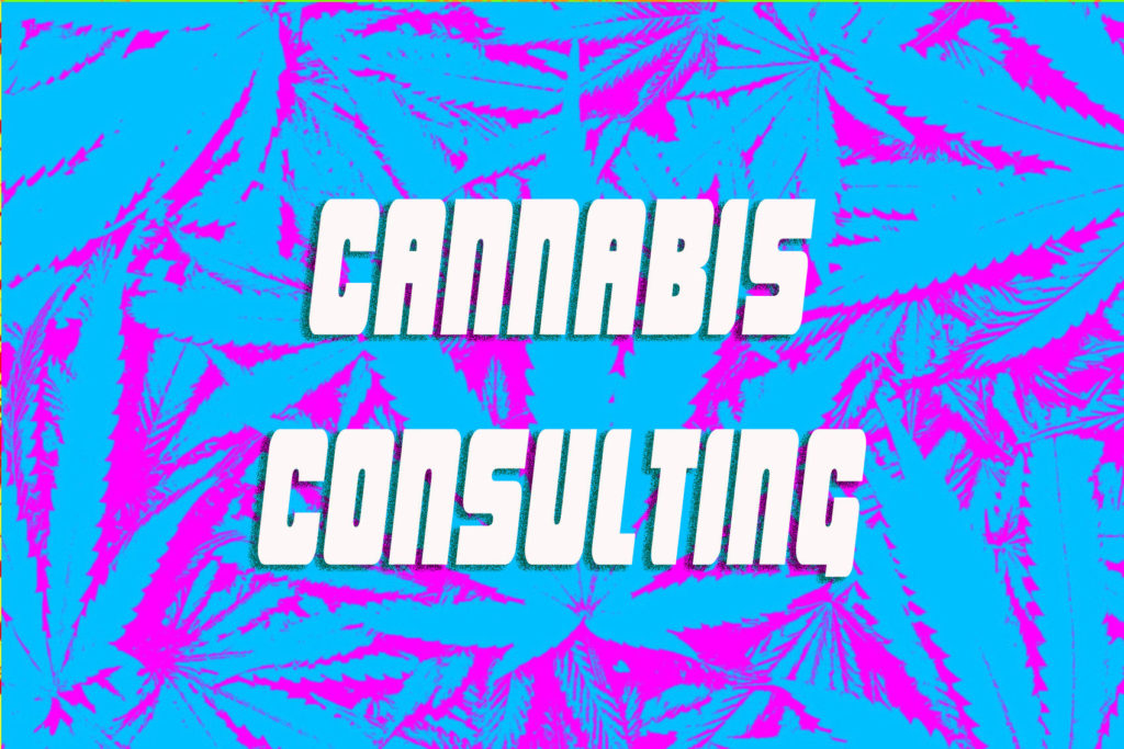 Cannabis Promotion and Marketing: Cannabis Consulting
