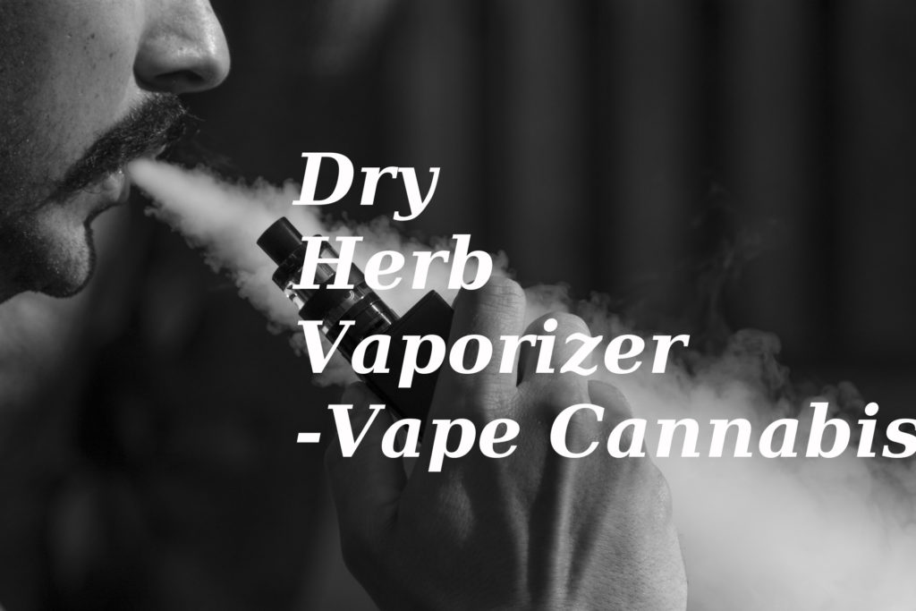Vape Cannabis