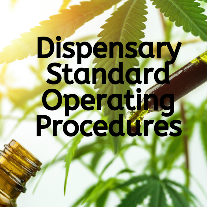 Dispensary Operating Procedures